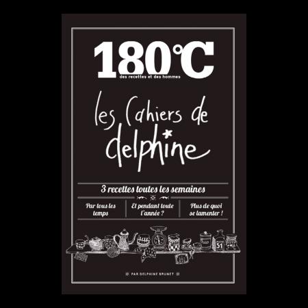 180°C, les cahiers de Delphine