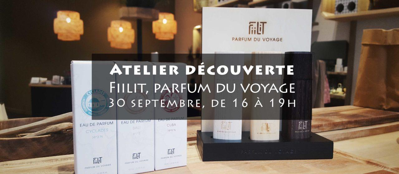 Atelier Fiilit parfum du voyage & Heureux comme un Prince