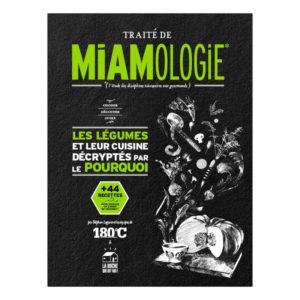Traité de miamologie, les légumes - 180°C & Heureux comme un Prince